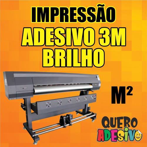 impressão adesivo personalizado brilho 3m  - valor por m²