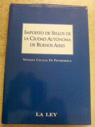 impuestos de sellos ciudad autonoma de bs.as. di pietromica