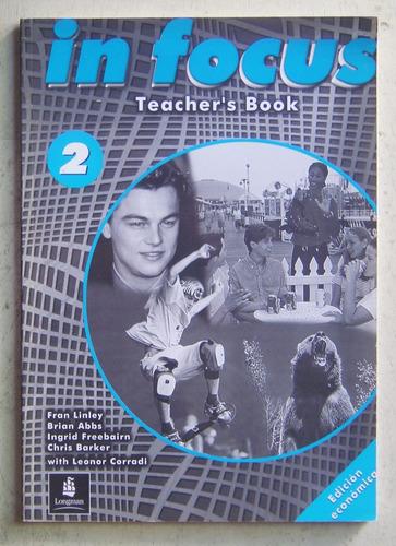in focus 2 teacher's book / ed longman