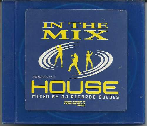 in the mix house mixed by dj ricardo guedes