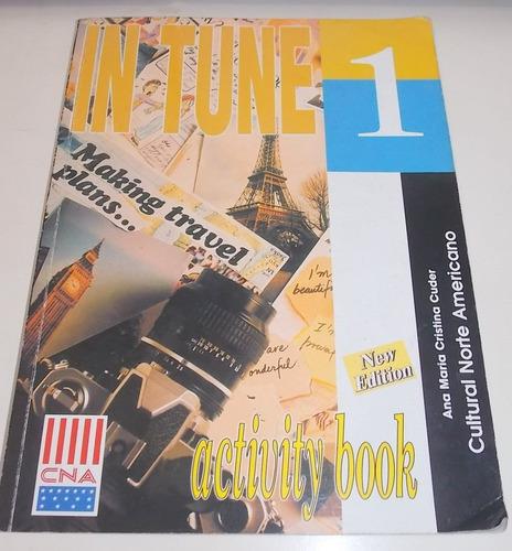 in tune 1 activity book- ana maria cristina cuder