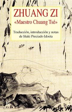 iñaki preciado idoeta zhuang zi maestro chuang tsé ed kairós