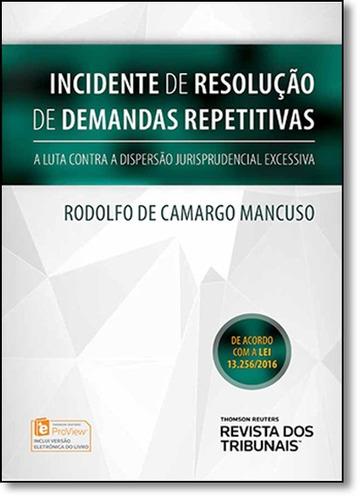 incidente de resolução de demanda repetitivas: a luta cont