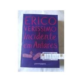 Incidentes Em Antares, Erico Verissimo