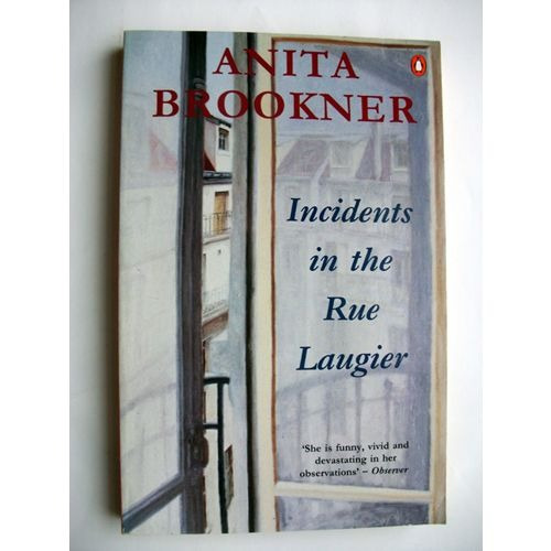 incidents in the rue laugier penguin de brookner anita