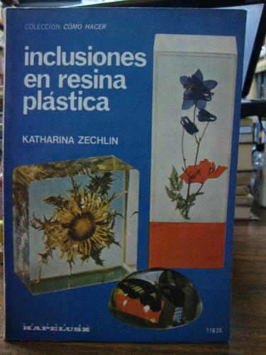 inclusiones en resina plastica. zechlin, katharina