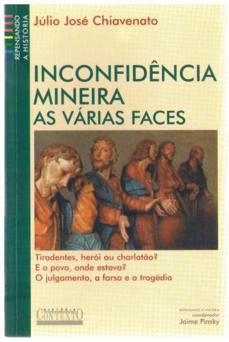 inconfidência mineira - as várias faces - júlio josé chiaven
