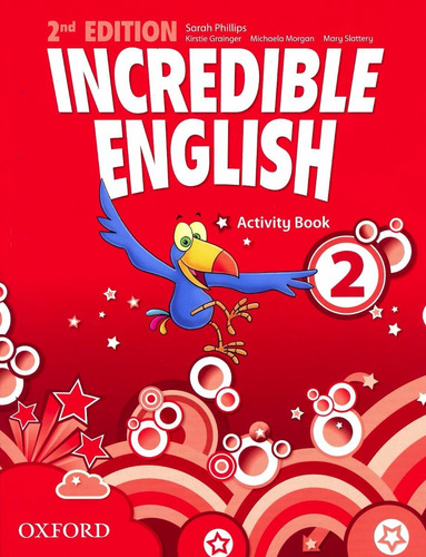 incredible english 2 - activity book - 2nd edition oxford
