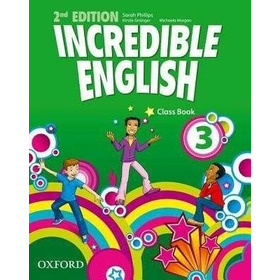 Incredible English 3 - Class Book 2º Edition Anillado Nuevo