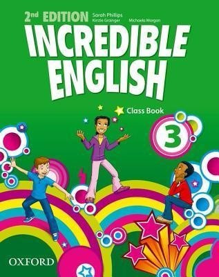incredible english 3 - class book - 2nd edition oxford