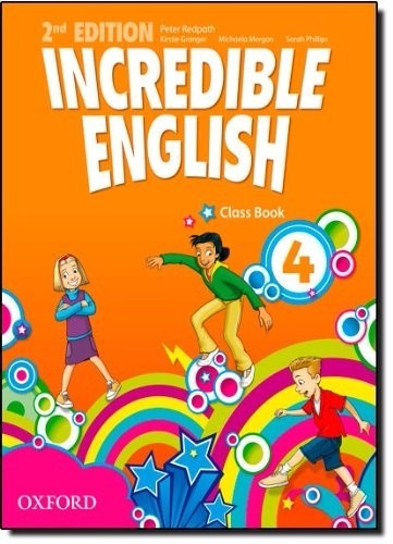 incredible english 4 - class book - 2nd edition oxford