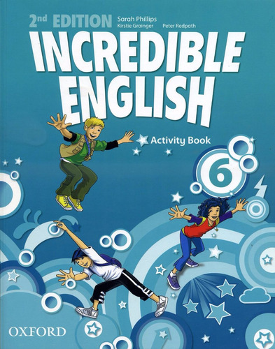 incredible english 6 - activity book - 2nd edition oxford