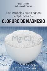 increibles propiedades terapeuticas del cloruro de magnesio