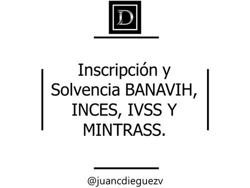 incripcion  solvencia banavih ivss inces mintrass