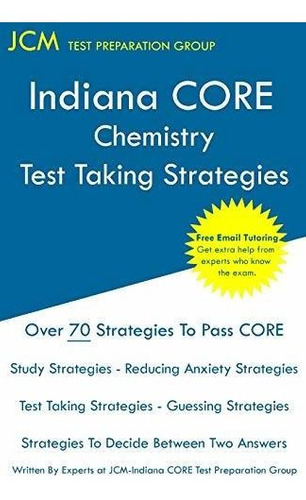 indiana core chemistry - test taking strategies : jcm-india