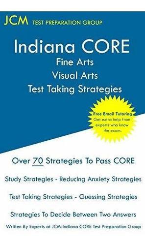 indiana core fine arts visual arts test taking strategies :