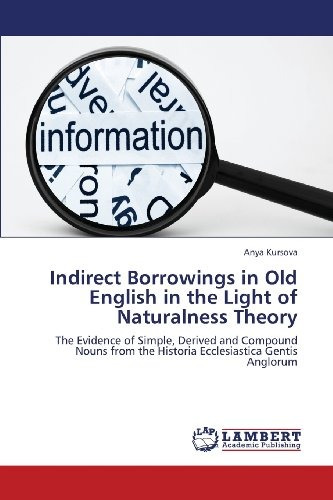 indirect borrowings in old english in the light of naturaln