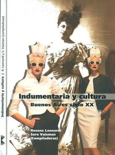 indumentaria y cultura buenos aires del siglo xx
