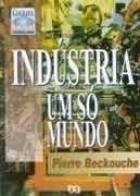 industria um só mundo - pierre backouche
