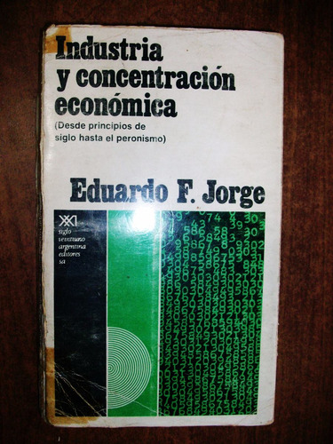 industria y concentración económica - eduardo jorge
