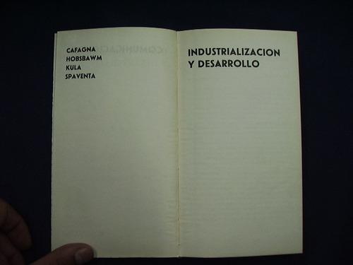 industrialización y desarrollo - cafagna, hobsbawm, kula y s