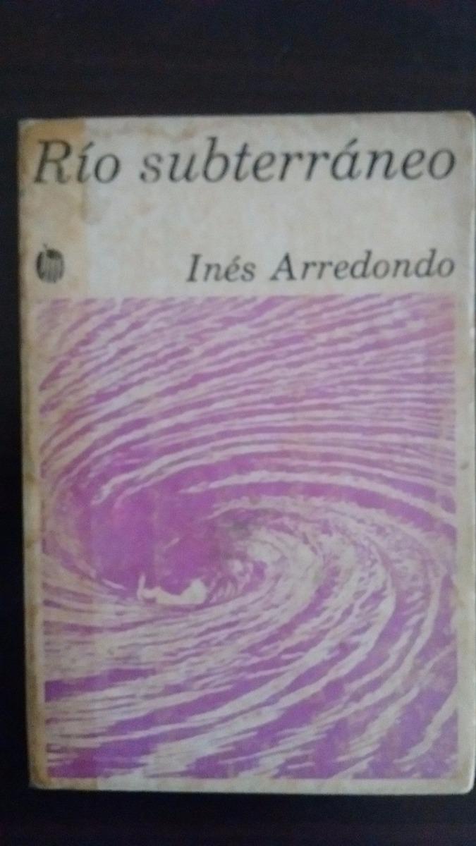 Rio Subterraneo Ines Arredondo Pdf