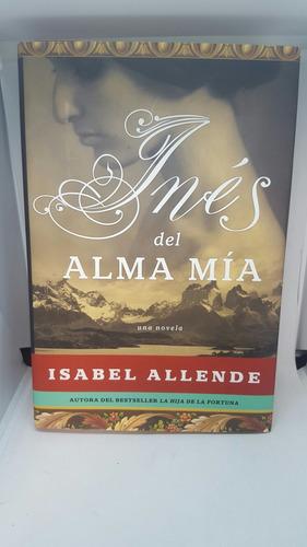 ines del alma mia - libro novela
