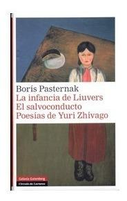 infancia de liuvers, pasternak, ed. galaxia gutenberg