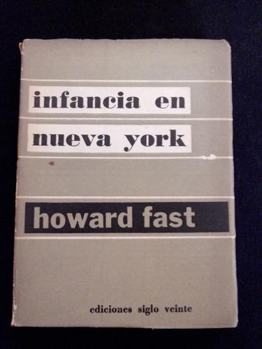 infancia en nueva york,  howard fast