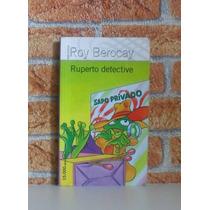 Ruperto Detective - Roy Berocay
