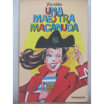 Ziraldo Una Maestra Macanuda
