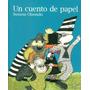 Un Cuento De Papel - Susana Olaondo