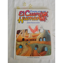 Libro Didáctico Niños- Erase Una Vez El Cuerpo Humano 1