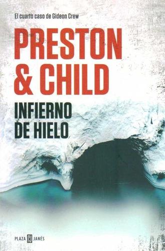 infierno de hielo / preston douglas y child lincoln (envíos)