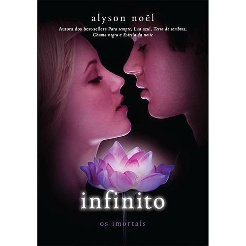 infinito | os imortais vol. 6 | alyson noël | novo e lacrado