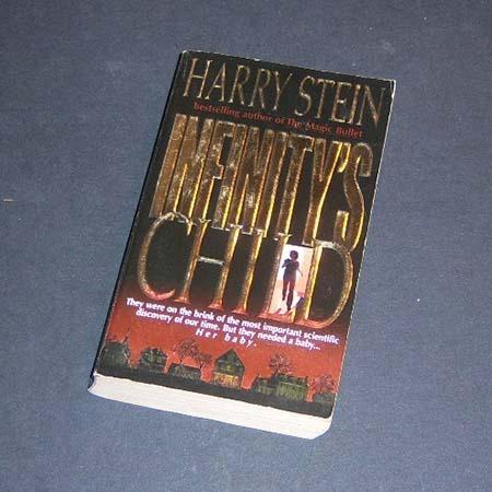 infinity's child. harry stein