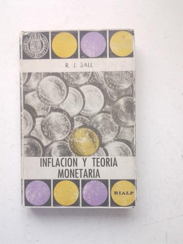 inflación y teoría monetaria de r. j. ball