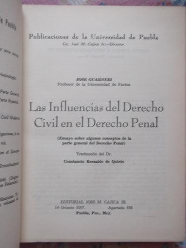 influencias del derecho civil en el penal jose guarneri