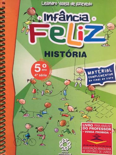 infância feliz história 5ºano,4ªsérie