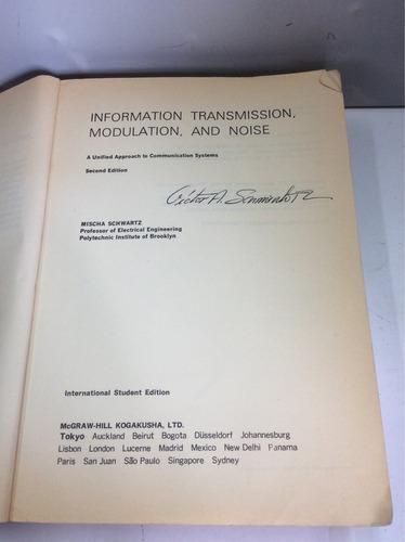 información, transmisión, modulación y ruido,mischa schwartz