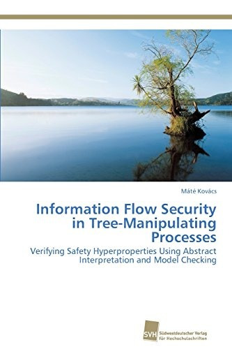 information flow security in tree-manipulating processes; k