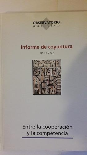 informe de coyuntura 2003, 136 p ed trilce