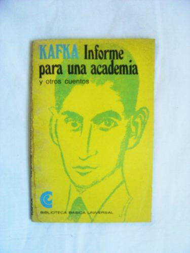informe para una academia y otros cuentos / franz kafka