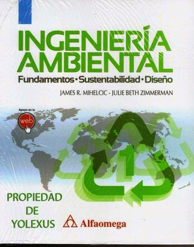 ingeniería ambiental aut mihelcic y zimmerman-original