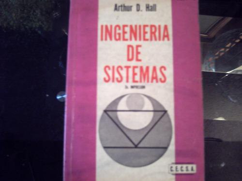 ingenieria de sistemas  de arthur d. hall, 2da impresiòn