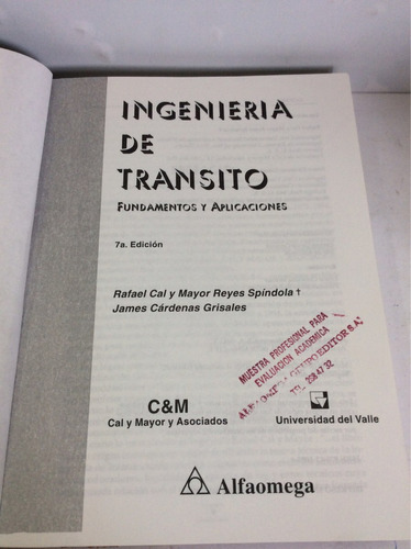 ingeniería de transito, fundamentos l...rafael cal y mayor r
