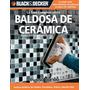 Kit Aprende Instalacion Ceramica Baldosas Mosaico Vidrio