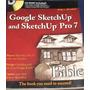 Google Sketchup 7 Pro + Cd / K Murdock / Dibujo Cad