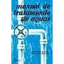 Manual De Tratamiento De Aguas, Nuevo