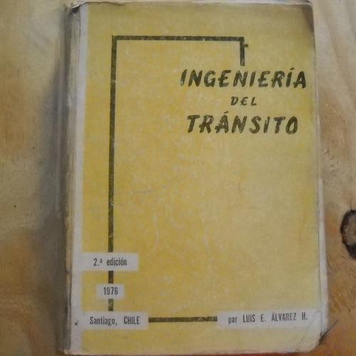ingieneria del transito, luis e. alvarez h., universidad de